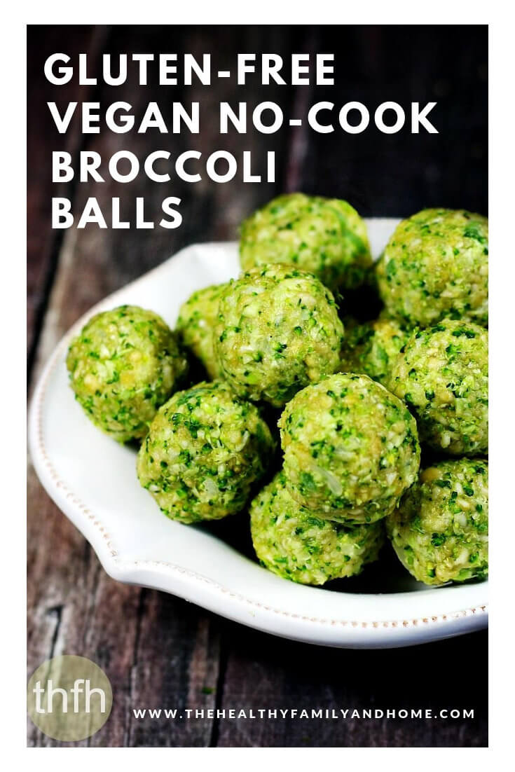 Gluten-Free Vegan Raw No-Cook Broccoli Balls are an easy and healthy recipe to make with only 7 real food ingredients and they're ready in about 10 minutes! #broccoliballs #broccolirecipes #easybroccolirecipes #veganrecipes #glutenfreerecipes #rawfoodrecipes #nocookrecipes #healthyrecipes #healthybroccolirecipes #easyrecipes #vegan #glutenfree #dairyfree #eggfree #recipes #medicalmediumrecipes #paleorecipes #ketorecipes #plantbasedrecipes #healthy { The Healthy Family and Home }
