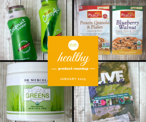 January 2015 Healthy Product Roundup