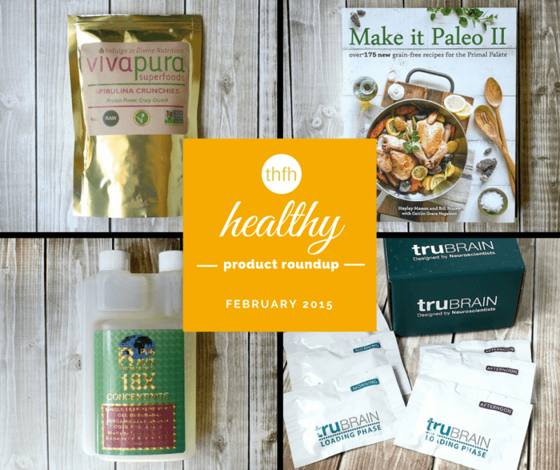 February 2015 Healthy Products Roundup | The Healthy Family and Home