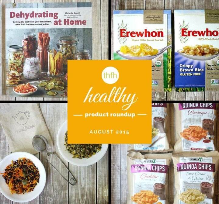 August 2015 Healthy Product Roundup