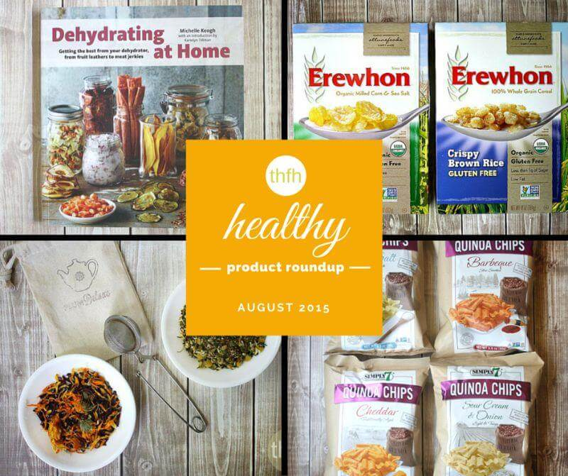 August 2015 Healthy Products Roundup | The Healthy Family and Home