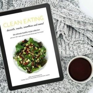 Clean Eating Cookbook | The Healthy Family and Home