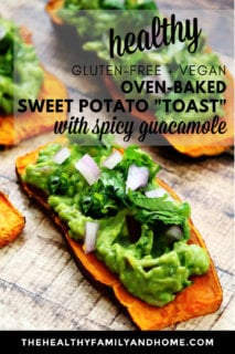 "Close-up image of a slice of sweet potato ""toast"" topped with spicy guacamole on a weathered wooden surface with text overlay"