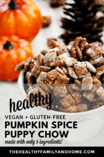 """Vertical image of a white decorative bowl overflowing with Gluten-Free Vegan Pumpkin Spice """"Puppy Chow"""" Muddy Buddies with text overlay"""