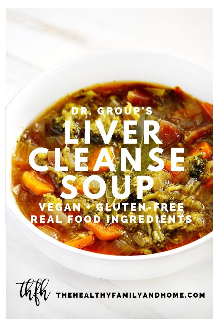 Bowl of Dr. Group's Liver Cleanse Detox Soup in a white bowl on a marble surface with text overlay