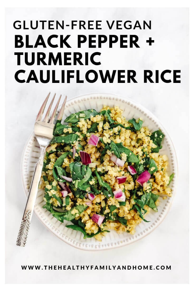 This healthy Gluten-Free Vegan Black Pepper and Turmeric Cauliflower Rice recipe is so easy to make with only 7 clean, real food ingredients and it's a one-pot dish that's ready in about 5 minutes. And, it's made with Medical Medium ingredients too! #vegan #glutenfree #cauliflower #cauliflowerrice { The Healthy Family and Home }