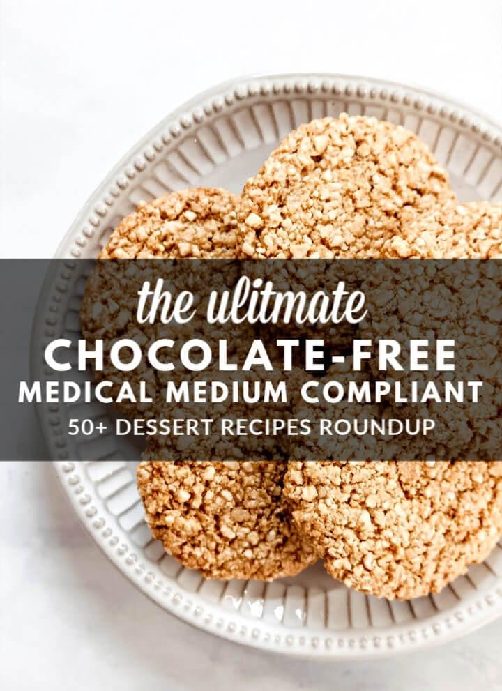 Chocolate-Free Medical Medium Compliant Dessert Recipes Roundup
