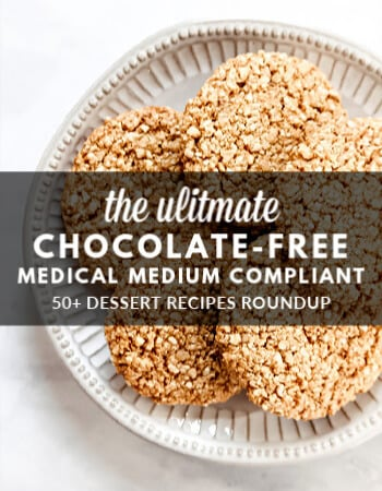 The ULTIMATE Chocolate-Free Medical Medium Compliant Dessert Round Up
